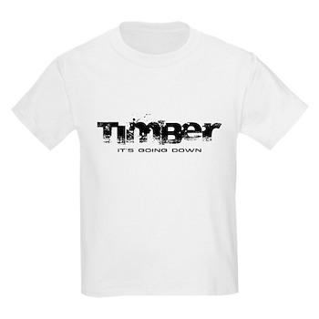 Timber - It's Going Down Kids Light T-Shirt