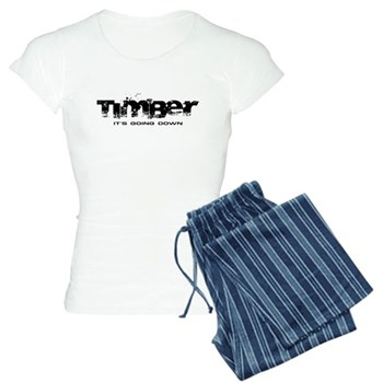 Timber - It's Going Down Women's Light Pajamas