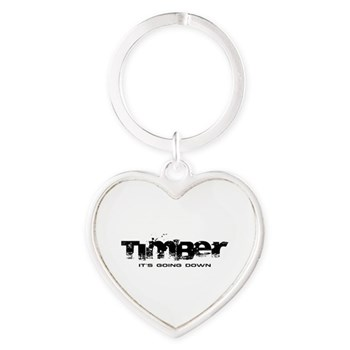 Timber - It's Going Down Heart Keychain