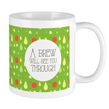 A Brew Will See You Through