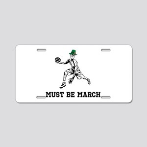 Must Be March Aluminum License Plate