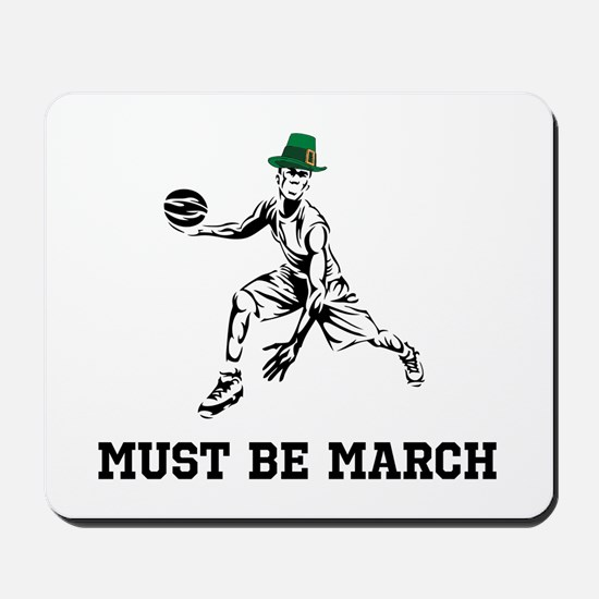Must Be March Mousepad