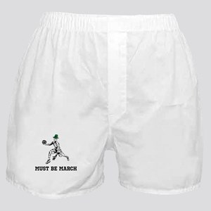 Must Be March Boxer Shorts