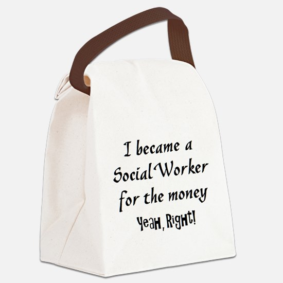 social worker money Canvas Lunch Bag