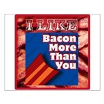 I Like BACON M T Y Small Poster