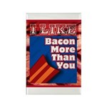 I Like BACON M T Y Rectangle Magnet