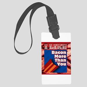 I Like BACON M T Y Large Luggage Tag