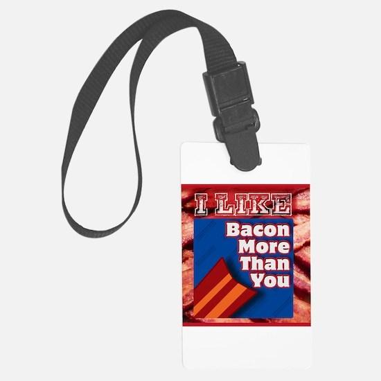 I Like BACON M T Y Luggage Tag