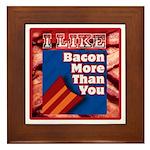 I Like BACON M T Y Framed Tile