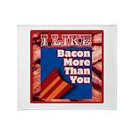 I Like BACON M T Y Throw Blanket