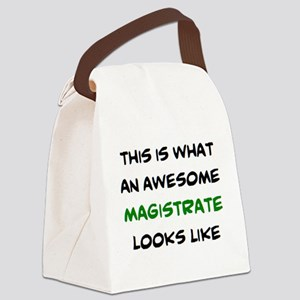 awesome magistrate Canvas Lunch Bag