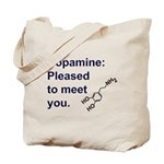 Pleased by dopamine Tote Bag