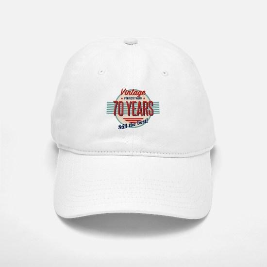 Funny 70th Birthday Old Fashioned Baseball Baseball Cap