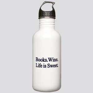 Books.Wine. LIfe is Sweet. Water Bottle
