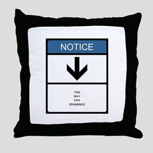 This way for spankings. Throw Pillow