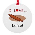 I Love Lefse Round Ornament