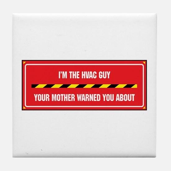 I'm the HVAC Guy Tile Coaster