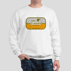 CUBANO el 100% Autentico Sweatshirt
