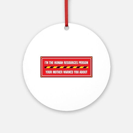 I'm the Person Ornament (Round)
