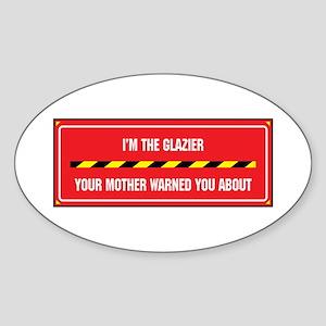 I'm the Glazier Oval Sticker