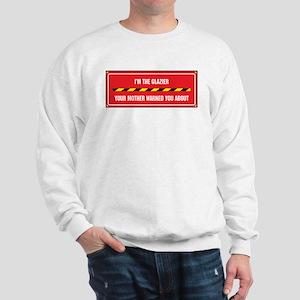 I'm the Glazier Sweatshirt