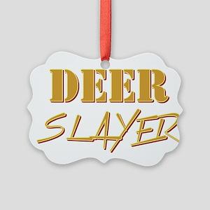 DEER SLAYER Ornament