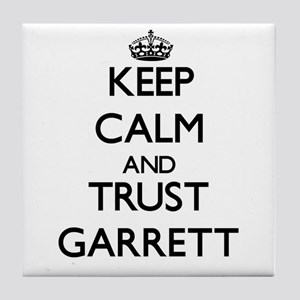 Keep calm and Trust Garrett Tile Coaster