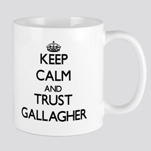 Keep calm and Trust Gallagher Mugs