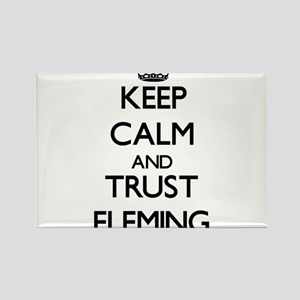 Keep calm and Trust Fleming Magnets