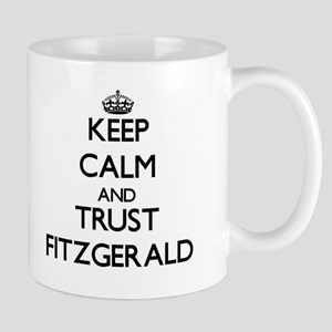 Keep calm and Trust Fitzgerald Mugs