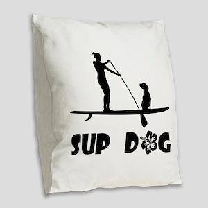 SUP Dog Sitting Burlap Throw Pillow