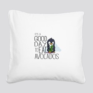 Its a Good Day to Eat Avocados Penguin Square Canv