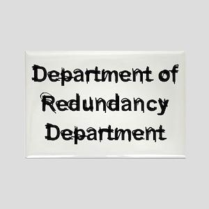 Dept Redundancy Rectangle Magnet