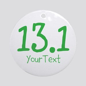 Customize GREEN 13.1 Ornament (Round)