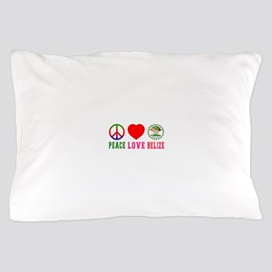 Peace Love Belize Pillow Case