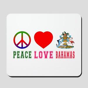 Peace Love Bahamas Mousepad