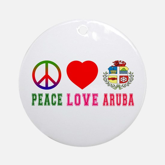 Peace Love Aruba Ornament (Round)