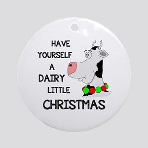DAIRY LITTLE CHRISTMAS Ornament (Round)