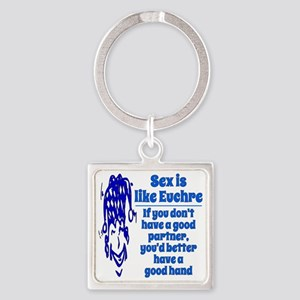 Sex Is Like Euchre Square Keychain