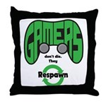 Gamers Dont Die. Throw Pillow