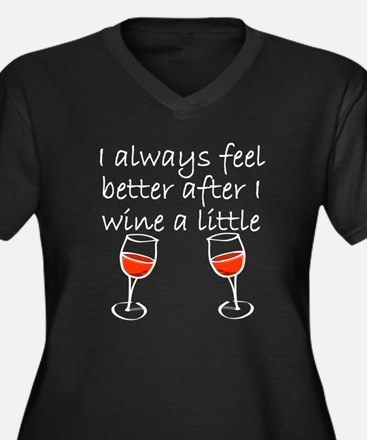 After I Wine A Little Plus Size T-Shirt