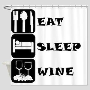 Eat Sleep Wine Shower Curtain