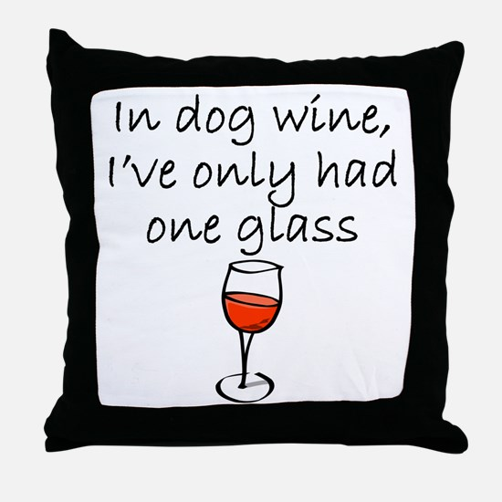 In Dog Wine Throw Pillow