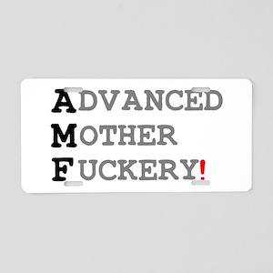 ADVANCED MOTHER FUCKERY! Aluminum License Plate