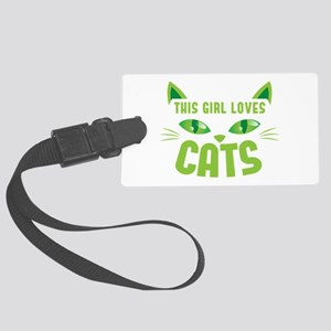 This girl loves CATS Large Luggage Tag