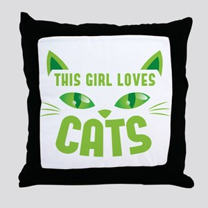 This girl loves CATS Throw Pillow