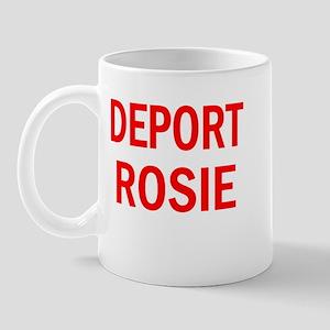 Deport Rosie Mug
