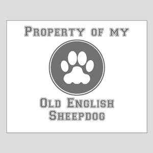 Property Of My Old English Sheepdog Posters