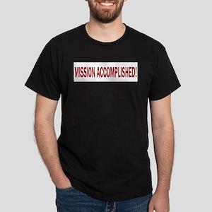 Mission Accomplished Banner T-Shirt