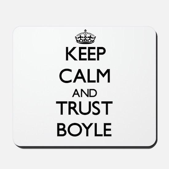 Keep calm and Trust Boyle Mousepad